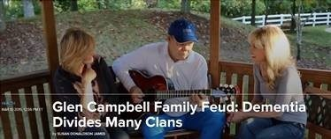 Glen Campbell Family Feud: Dementia Divides Many Clans
