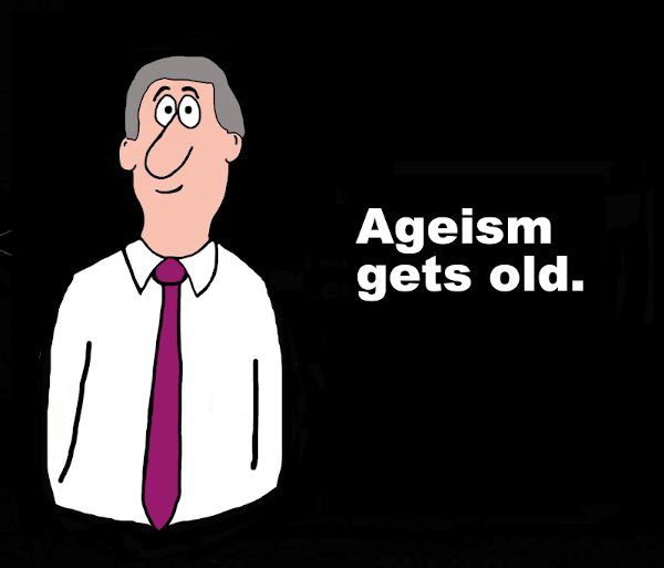How to Deal with Ageism Today